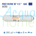 "POST FILTRO IN LINEA GAC 2"" X 10"" - ATT. 1/4"" F (MADE IN EU) CARBONE ATTIVO GRANULARE"